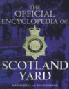 The Official Encyclopedia of Scotland Yard - Martin Fido, Keith Skinner