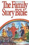 Family Story Bible - Ralph Milton
