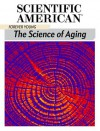 Forever Young: The Science of Aging - Editors of Scientific American Magazine