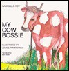 My Cow Bossie - Gabrielle Roy, Louise Pomminville
