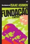 Fundação e Império (Fundação, #2) - Isaac Asimov