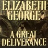 A Great Deliverance - Derek Jacobi, Elizabeth George