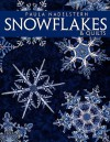 Snowflakes & Quilts - Print on Demand Edition - Paula Nadelstern