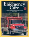 Emergency Care and Workbook Package (11th Edition) - Daniel Limmer Emt-p, Michael F. O'Keefe, Harvey T. Grant, Bob Murray, J. David Bergeron, Ed T. Dickinson