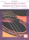 Twenty Studies in Fixed Positions for Classic Guitar - Alan Hirsch