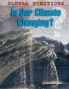 Is Our Climate Changing? - Anne Rooney