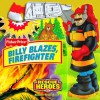 Billy Blazes, Firefighter (Fisher-Price Rescue Heroes) - Matt Mitter, Si International