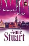 Tormenta de hielo - Anne Stuart