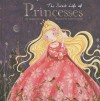The Secret Life Of Princesses - Virginie Hanna, Cathy Delanssay