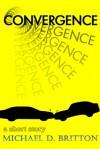 Convergence - Michael D. Britton
