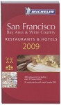 Michelin Guide San Francisco, Bay Area & Wine Country (Michelin Red Guide San Francisco Bay Area & Wine Country: Restaurants) - Michelin Travel Publications