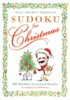 Will Shortz Presents Sudoku for Christmas: 300 Easy to Hard Puzzles - Will Shortz