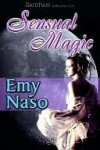 Sensual Magic - Emy Naso