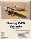Boeing P-26 Variants - Peter Bowers