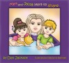 Children Book: Mary and Jacob Learn to SHARE (Short Kids Story) how to share books (books about sharing) books about values (Age 4 - 8) - Dan Jackson, Debopriya Banerjee