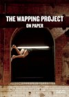 The Wapping Project: On Paper - Jules Wright