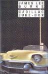 Cadillac Jukebox - James Lee Burke, Freddy Michalski