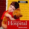 Going to the Hospital - Janine Amos, Howard Davies