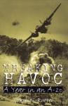Wreaking Havoc: A Year in an A-20 - Joseph W. Rutter