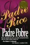 Padre Rico, Padre Pobre - Robert T. Kiyosaki, Sharon L. Lechter