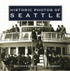 Historic Photos of Seattle - Walt Crowley