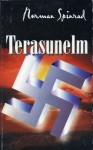 Terasunelm - Norman Spinrad, Arvi Nikkarev, Lasse Nikkarev