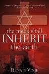 The Meek Shall Inherit the Earth - Renate Vinje