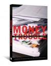 Money Trouble: Surviving Your Financial Crisis - Deborah McNaughton, Melinda Weinstein