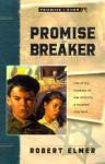 Promise Breaker - Robert Elmer