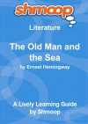 The Old Man and the Sea: Shmoop Literature Guide - Shmoop