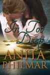 In Too Deep (Naked Bluff, Texas) - Anita Philmar