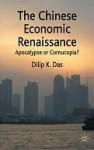 Chinese Economic Renaissance - Dilip Das