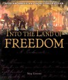 Into the Land of Freedom: African Americans in Reconstruction - Meg Greene