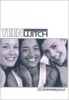 Teen Witch: Wicca for a New Generation - Silver RavenWolf