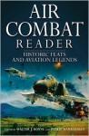 Air Combat Reader - Walter J. Boyne, Philip Handleman
