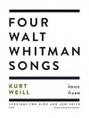 Four Walt Whitman Songs: Versions for High and Low Voice - Kurt Weill