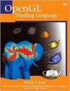 Open Gl Shading Language - Randi J. Rost