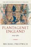 Plantagenet England 1225-1360 - Michael Prestwich