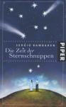 Die Zeit der Sternschnuppen - Sergio Bambaren, Clara Lind, Dave Cutler