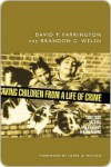 Saving Children from a Life of Crime - David Farrington