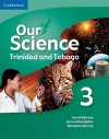 Our Science 3 Trinidad And Tobago (Caribbean) - Tony Seddon