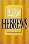 The Believer's Guide To Hebrews - Jerry Vines