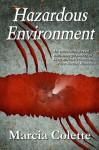 Hazardous Environment, a Paranormal Romance (Werecheetah Shifters) - Marcia Colette