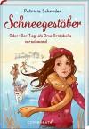 Schneegestöber: Oder: Der Tag, als Oma Grizabella verschwand - Patricia Schröder