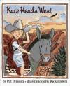 Kate Heads West - Pat Brisson
