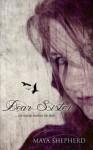 Ich würde sterben für dich (Dear Sister 1) - Maya Shepherd