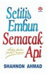 Setitis Embun, Semarak Api - Shahnon Ahmad