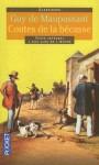 Contes de la Becasse: Et Autres Contes de Chasseurs - Guy de Maupassant, Helene Lassalle, Annie Soler