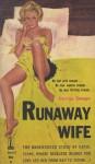 Runaway Wife - George Savage