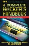 A Complete H@cker's Handbook - Paul Day, Dr. K.